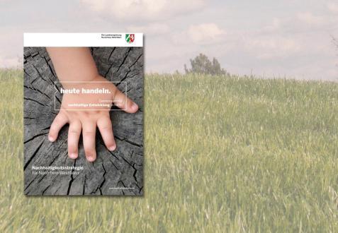 """Deckblatt der Veröffentlichung """"heute handeln. Gemeinsam für nachhaltige Entwicklung in NRW"""